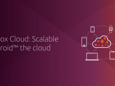 Canonical launches Anbox Cloud for scalable cloud gaming